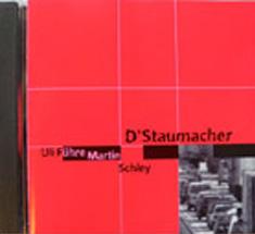 D'Staumacher - 1997