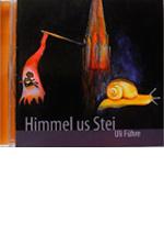 CDs alemannische Lieder und Lyrik - Himmel us Stei
