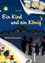 Musicals für Kinder und Jugendliche - Ein Kind und ein König