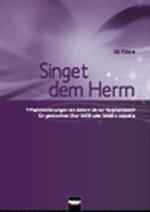 Geistliche Chormusik - Singet dem Herrn (SATB/SAAB)