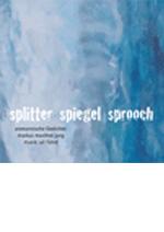 CD alemannische Lyrik - Splitter Sprooch Spiegel, allemani