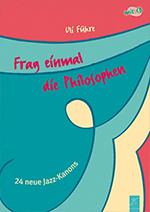 Kanonenheft - Frag einmal die Philosophe (Buch mit CD)